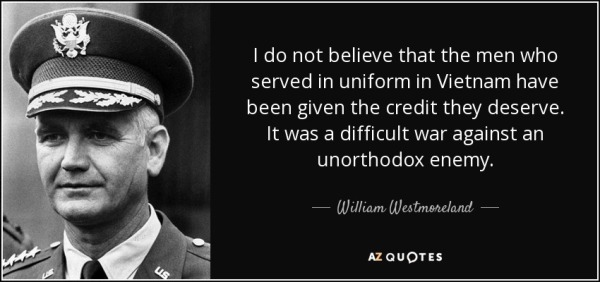 CARSON quote-i-do-not-believe-that-the-men-who-served-in-uniform-in-vietnam-have-been-given-the-credit-william-westmoreland-31-21-11