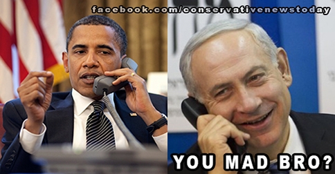 ISRAEL Obama-Netanyahu-1 YOU MAD BRO