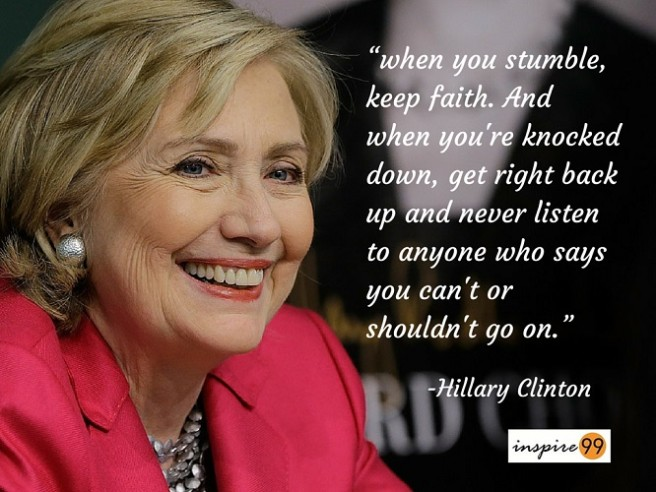 clnton-quote-use-when-you-are-stumbled-knocked-down-keep-faith-hillary-clinton-quotes-656x492