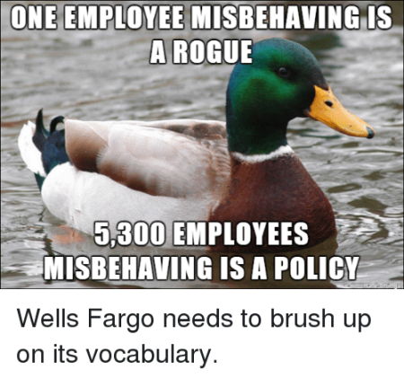 bank-good-meme-one-employee-misbehaving-is-a-rogue-5-300-employees-misbehaving-is-3974699